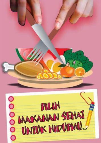 contoh poster kesehatan bertema makanan kesehatan dalam memilih makanan