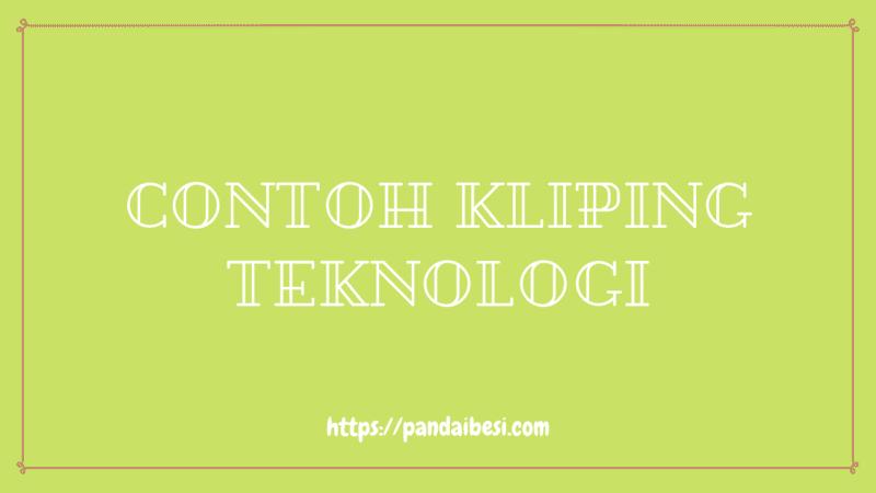 Contoh Kliping Teknologi
